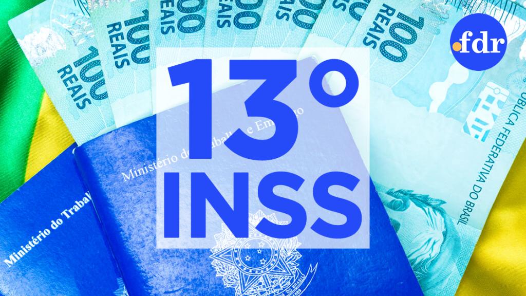 13° salário do INSS incluí salário maternidade, auxílio doença e mais (Montagem/FDR)