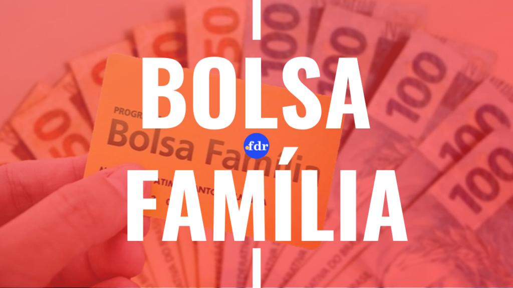 Pagamento do Bolsa Família para março já começou! Veja como receber