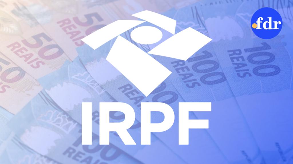 Por que enviar o IRPF 2020 antes do prazo é mais vantajoso?
