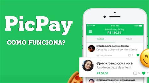 Como funciona o PicPay? Conheça o aplicativo e veja como pagar e receber online