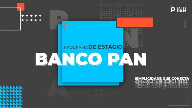 Vagas de estágio banco PAN: Salário de R$2 mil e 45 oportunidades
