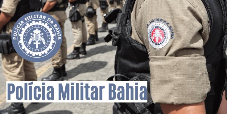 Concurso da PM Bahia 2021 abre 20 vagas de emprego para ESTAS profissões