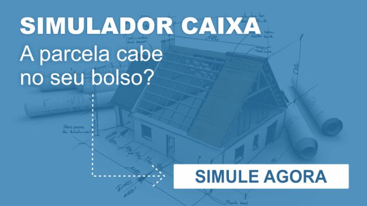 Simulador Caixa: Veja QUANTO pode contratar em financiamento imobiliário