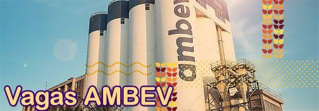 Ambev cria 100 NOVAS vagas de emprego para o todo Brasil; faça sua inscrição