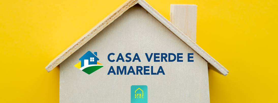 Como financiar imóveis usando o Casa Verde e Amarela? Taxas e condições aqui!