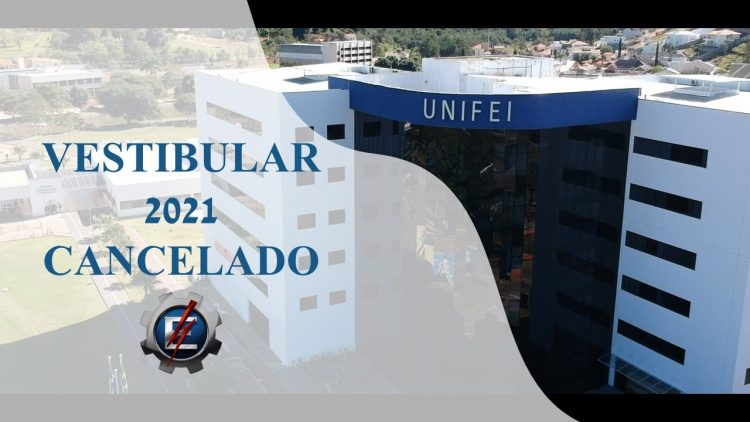 Vestibular da UNIFEI está cancelado! Vagas foram transferidos para o SISU 2021