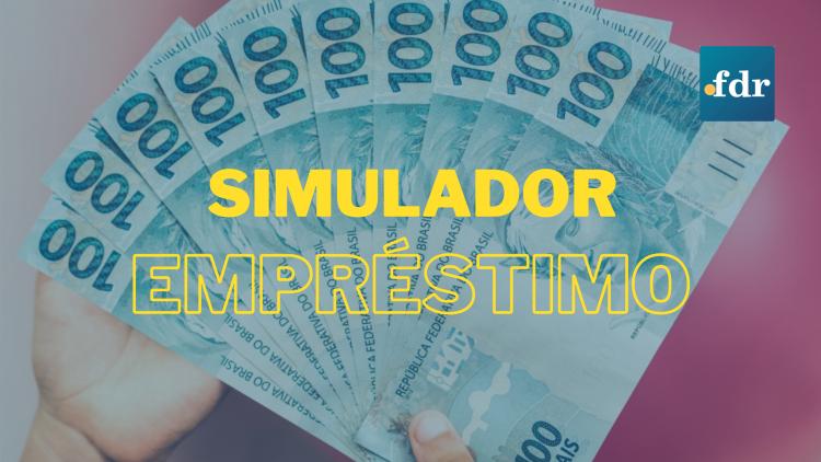 Simulador de Empréstimo (Imagem: Montagem FDR)