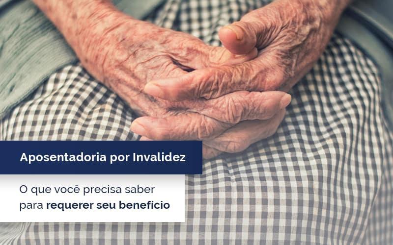 Aposentadoria por invalidez: Lista de regras para receber benefício do INSS