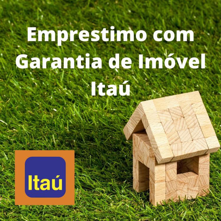 Empréstimo com Garantia de Imóvel Itaú