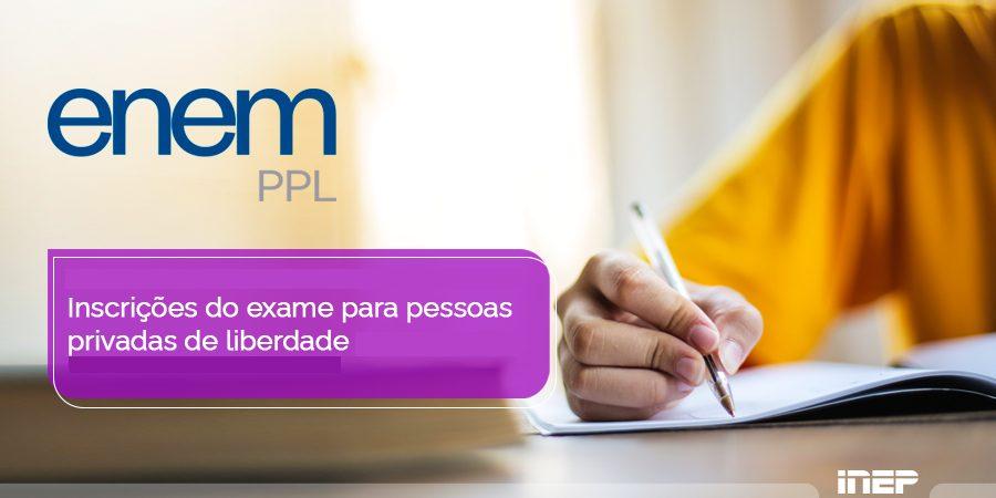 ENEM 2021 PPL finaliza inscrições dos candidatos nesta sexta-feira (17)