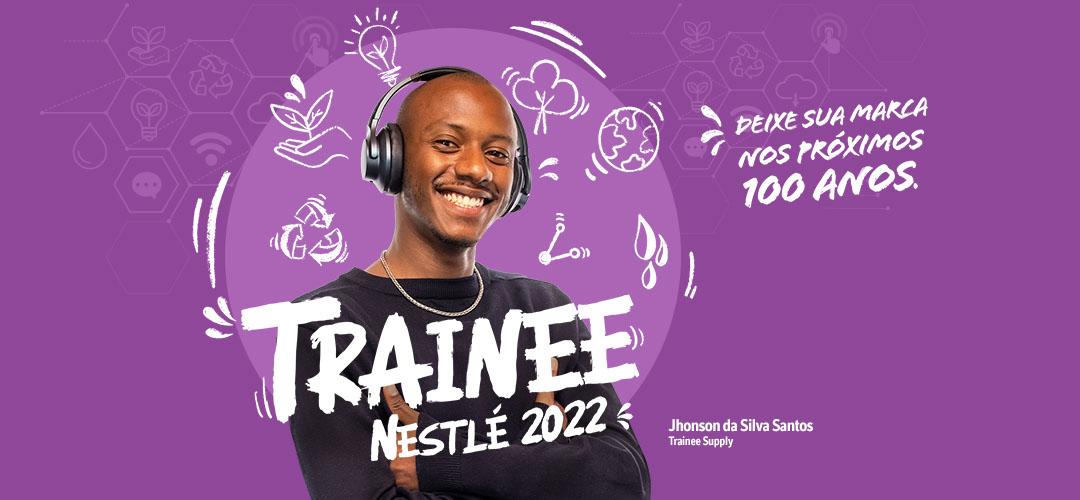 Vagas de emprego para Trainee são abertas em novo programa da Nestlé