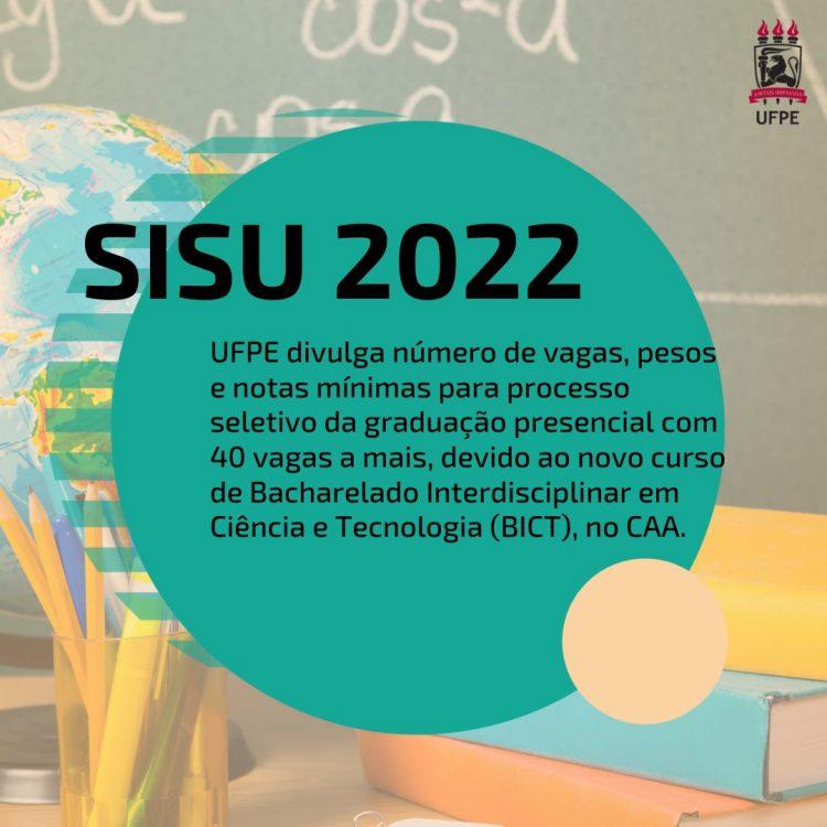 UFPE aumenta número de vagas para concorrer ao SISU e divulga novo curso