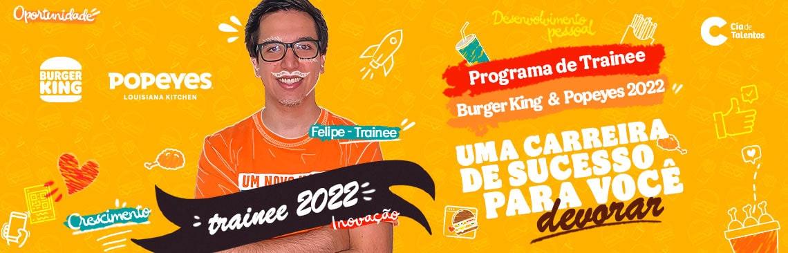 Programa de Trainee 2022 do Burger King abrem inscrições online neste mês